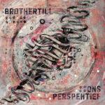 BrotherTill & Stef Bos || Perspektief || nov. 2019